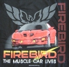 Pontiac Firebird Trans Am Muscle Car Lives T-Shirt